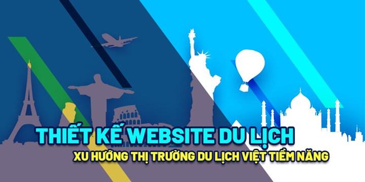 Website du lịch giúp cho việc chăm sóc khách hàng tốt hơn